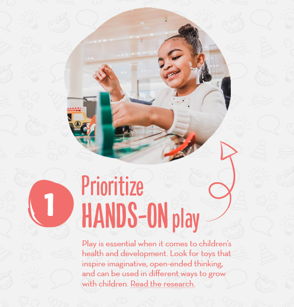Prioritize Hands-On Play
