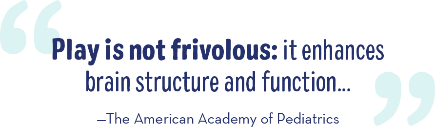 Play is not frivolous: It's essential to brain structure and function - The American Academy of Pediatrics